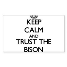 Keep calm and Trust the Bison Decal
