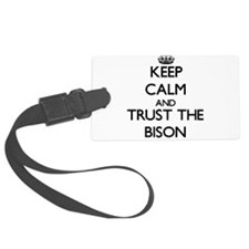 Keep calm and Trust the Bison Luggage Tag