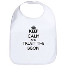 Keep calm and Trust the Bison Bib