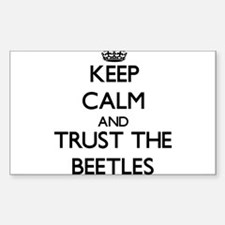Keep calm and Trust the Beetles Decal
