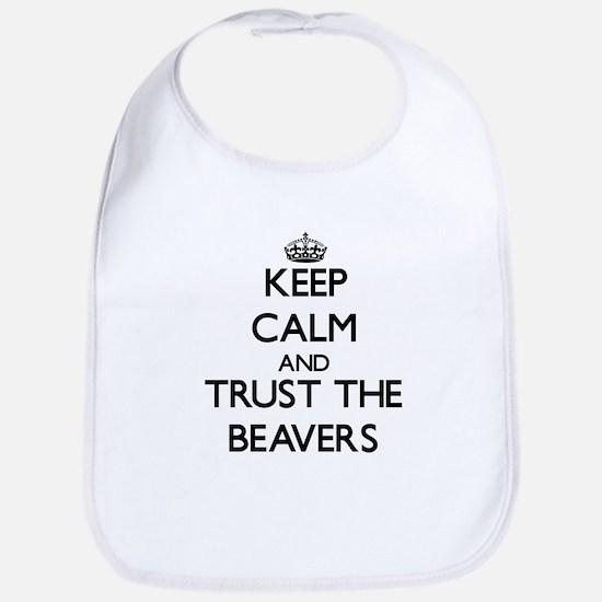 Keep calm and Trust the Beavers Bib