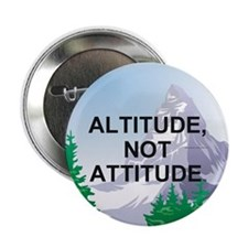 "Altitude Not Attitude 2.25"" Button"