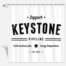 Support The Keystone Pipeline Shower Curtain