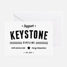 Support The Keystone Pipeline Greeting Cards