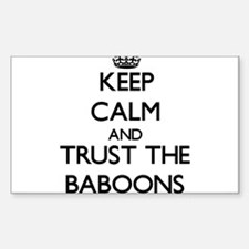 Keep calm and Trust the Baboons Decal
