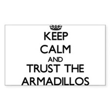 Keep calm and Trust the Armadillos Decal