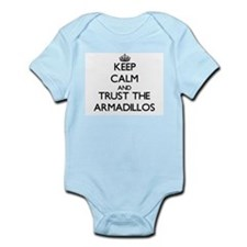 Keep calm and Trust the Armadillos Body Suit