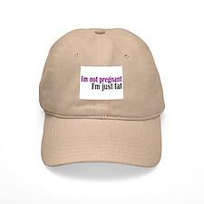 Fat not Pregnant Baseball Cap