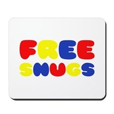 FREE SNUGS Mousepad
