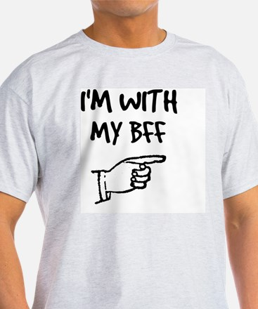 I'm With My BFF T-Shirt