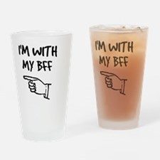 I'm With My BFF Drinking Glass