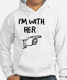I'm With Her Hoodie