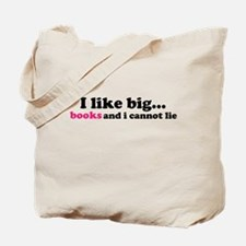 I like big... Tote Bag