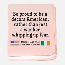 Michael D Higgins Quote baby blanket