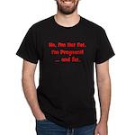 Not Fat - Pregnant - Red Dark T-Shirt