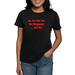 Not Fat - Pregnant - Red Women's Dark T-Shirt