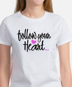 Follow Your Heart - Women's T-Shirt