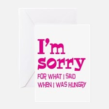 I'm Sorry Hungry Pink Greeting Card