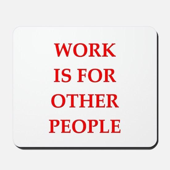 work Mousepad