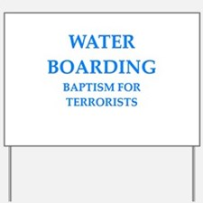 water boarding Yard Sign