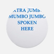 mumbo jumbo Ornament (Round)