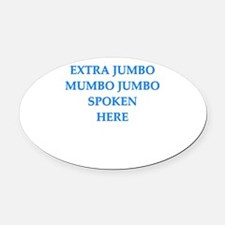 mumbo jumbo Oval Car Magnet