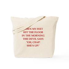 hit the floor Tote Bag