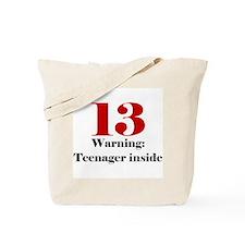 13 Warning Tote Bag