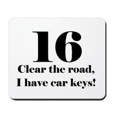 16 Clear the road Mousepad