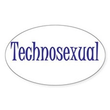 Technosexual Metrosexual Oval Decal