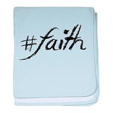 #Faith baby blanket