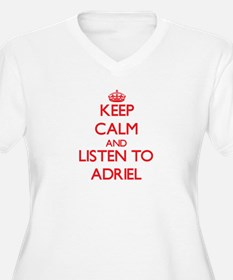 Keep Calm and Listen to Adriel Plus Size T-Shirt