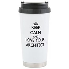 Keep Calm and Love your Architect Travel Mug