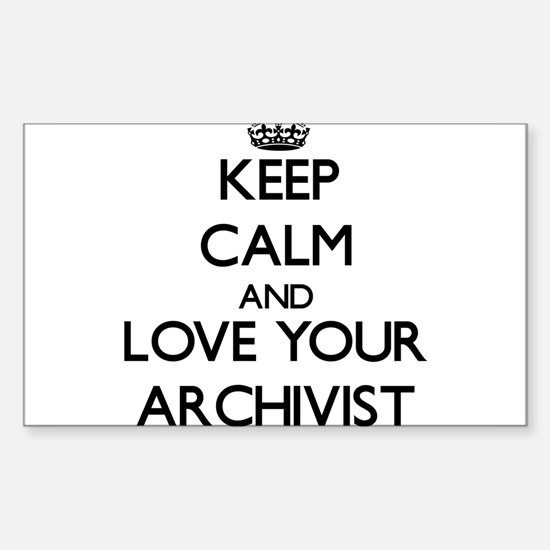 Keep Calm and Love your Archivist Decal