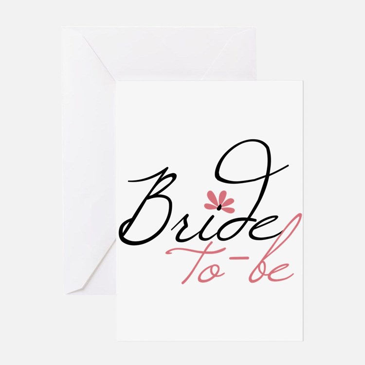 Bride to - be Greeting Cards