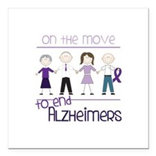 """ON THE MOVE TO END ALZHEIMERS Square Car Magnet 3"""""""