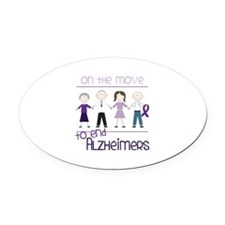 ON THE MOVE TO END ALZHEIMERS Oval Car Magnet