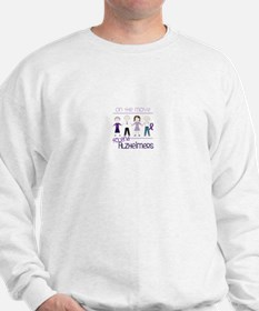 ON THE MOVE TO END ALZHEIMERS Sweatshirt