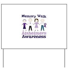 Memory Walk ALZHEIMERS AWARENESS Yard Sign