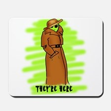 Aliens They're Here Mousepad