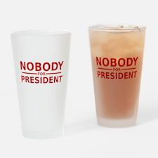 Nobody For President Drinking Glass