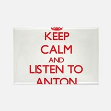 Keep Calm and Listen to Anton Magnets