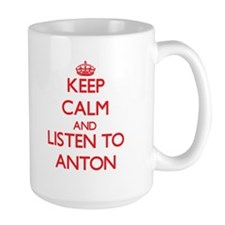 Keep Calm and Listen to Anton Mugs