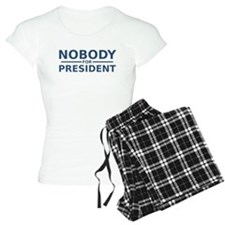 Nobody For President Pajamas