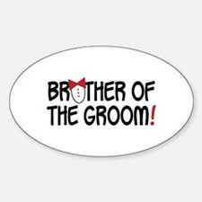 BROTHER OF THE GROOM! Decal
