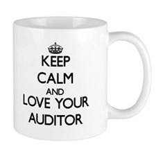 Keep Calm and Love your Auditor Mugs