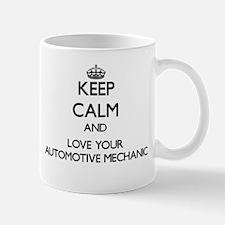 Keep Calm and Love your Automotive Mechanic Mugs