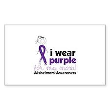 I Wear Purple For My Mom!Alzheimers Awarness Stick