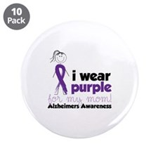 "I Wear Purple For My Mom!Alzheimers Awarness 3.5"""
