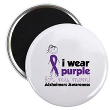 I Wear Purple For My Mom!Alzheimers Awarness Magne